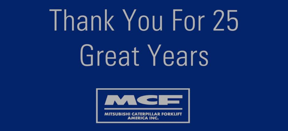 MCFA celebrates 25 years in Forklift Manufacturing