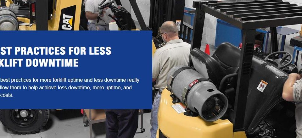 9 Practices to reduce forklift downtime